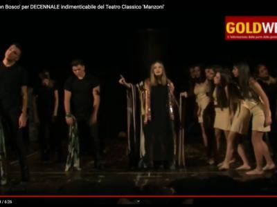 VIDEO. CE. 'Sold out' al 'Don Bosco' per DECENNALE indimenticabile del Teatro Classico 'Manzoni'. Parlano Vairo e Santoro
